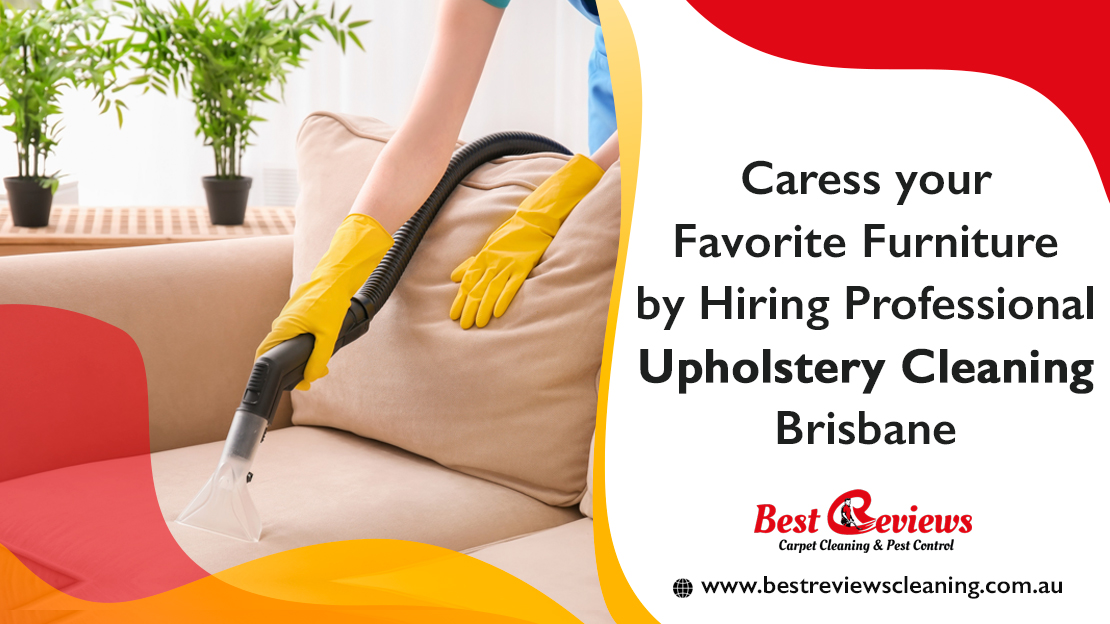 Caress-your-favorite-furniture-by-hiring-professional-upholstery-cleaning-Brisbane